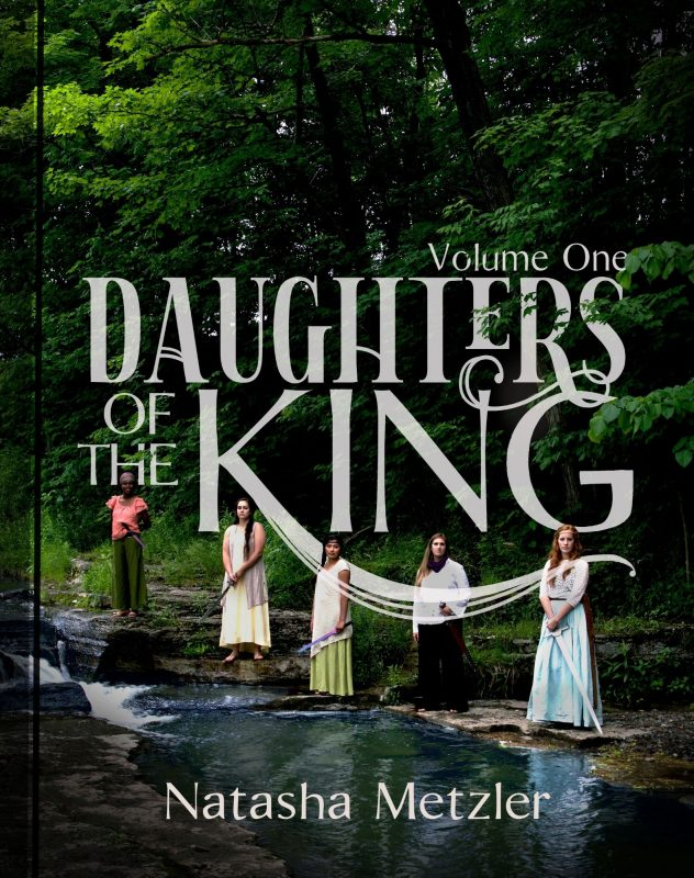 Daughters of the King: Volume 1
