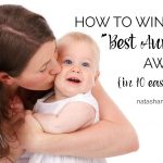 "how to win the ""Best Auntie"" award             {in ten easy steps}"
