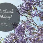 Oh, Church, Wake Up!