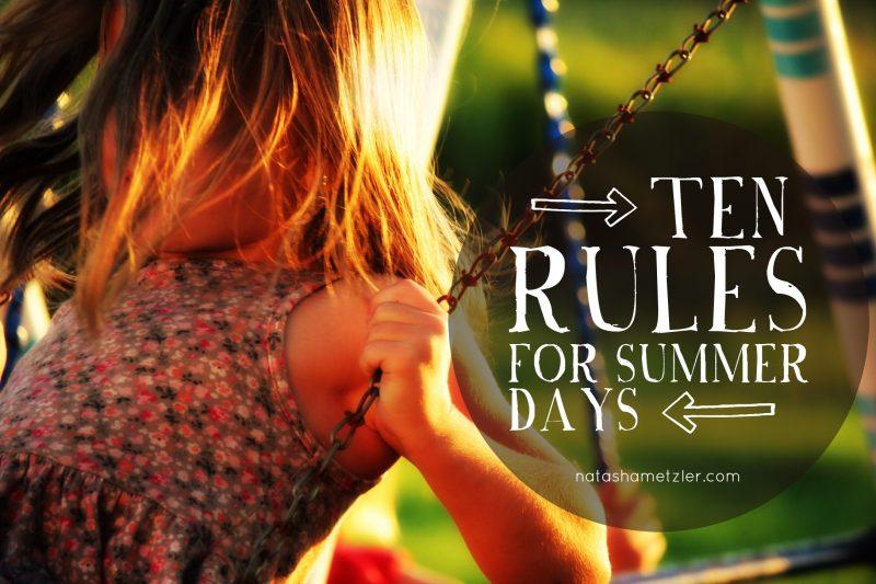 Ten Rules for Summer Days