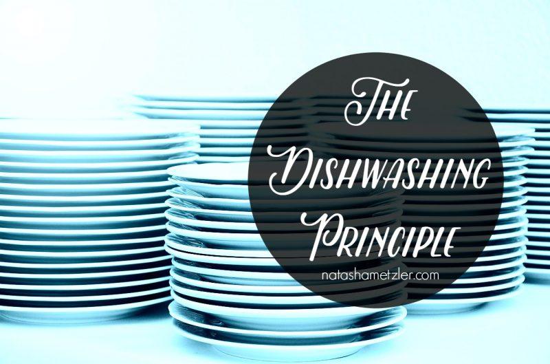 The Dishwashing Principle