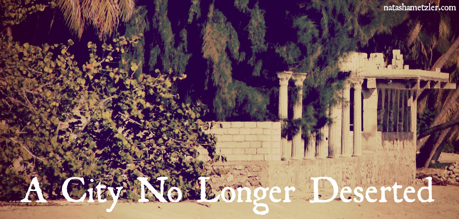 A City No Longer Deserted