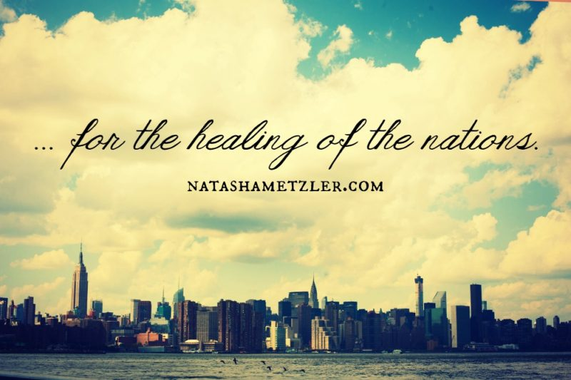 for the healing of the nations // an Easter Story