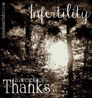 infertility {week of thanks}