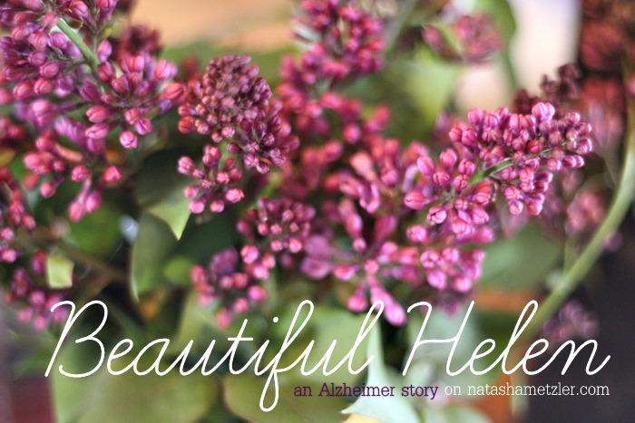 Beautiful Helen: an Alzheimer story