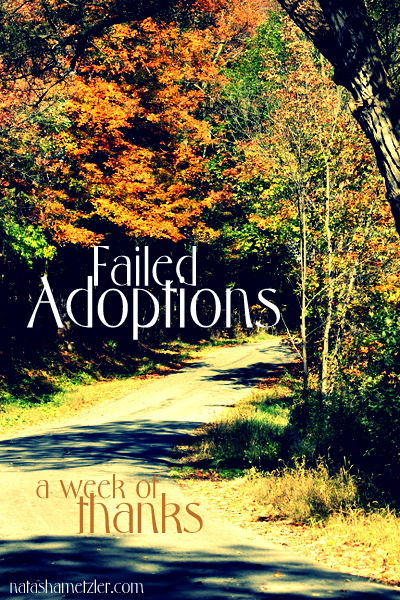 failed adoptions {week of thanks}