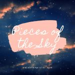 Pieces of the Sky (A childhood adventure)