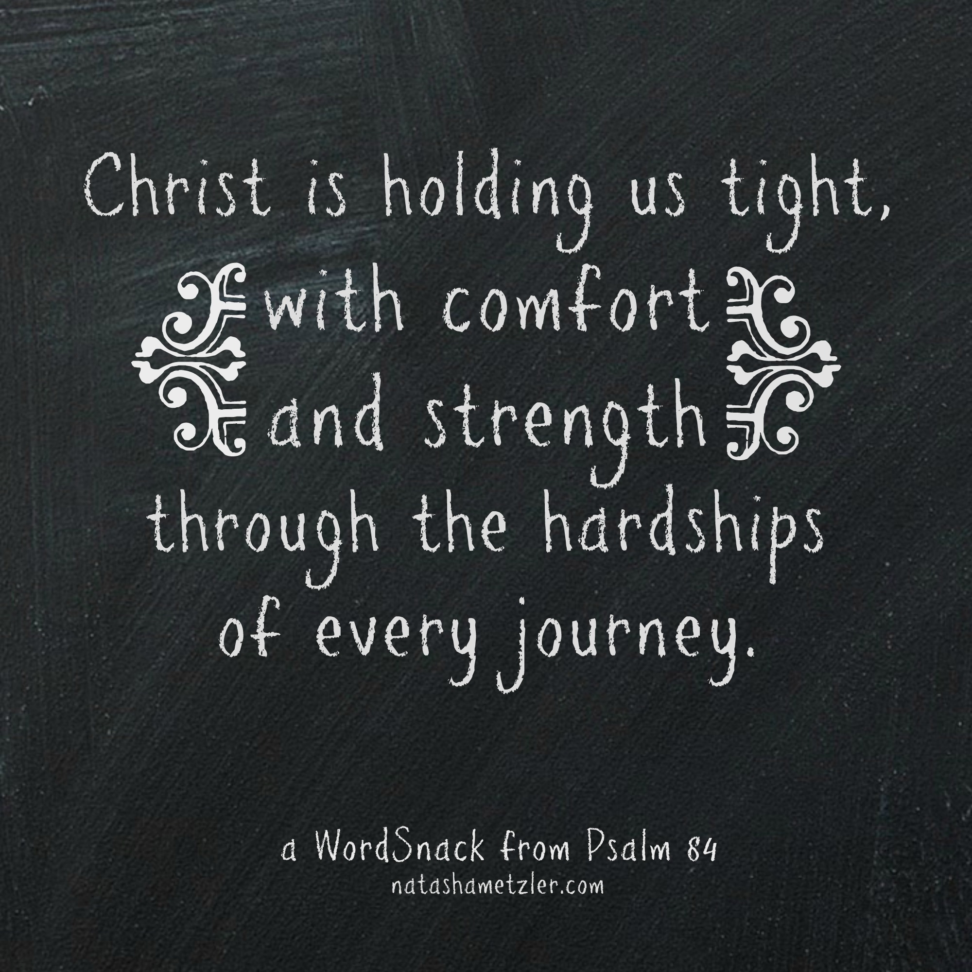 Comfort and Strength