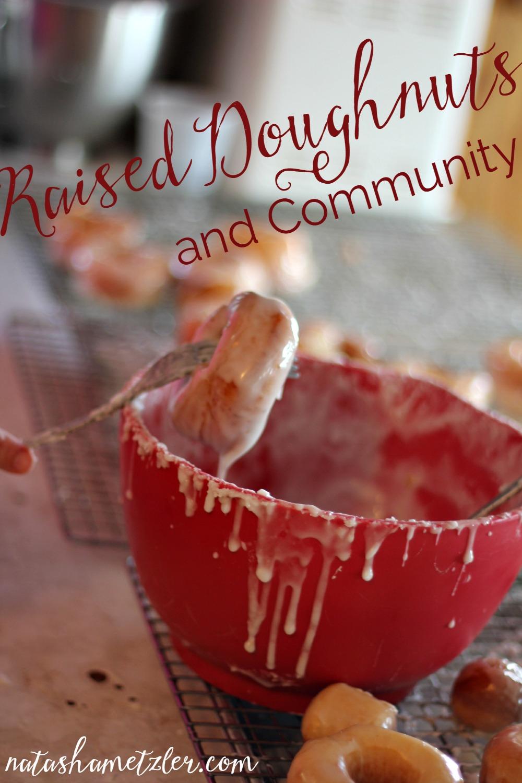 Raised Doughnuts and Community